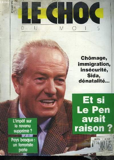 LE CHOC DU MOIS. N°5 AVRIL 1988.  ET SI LE PEN AVAIT RAISON?