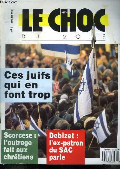 LE CHOC DU MOIS N°11 OCTOBRE 1988. CES JUIFS QUI EN FONT TROP.