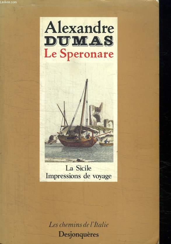 LE SPERONARE. LA SICILE. IMPRESSIONS DE VOYAGE.