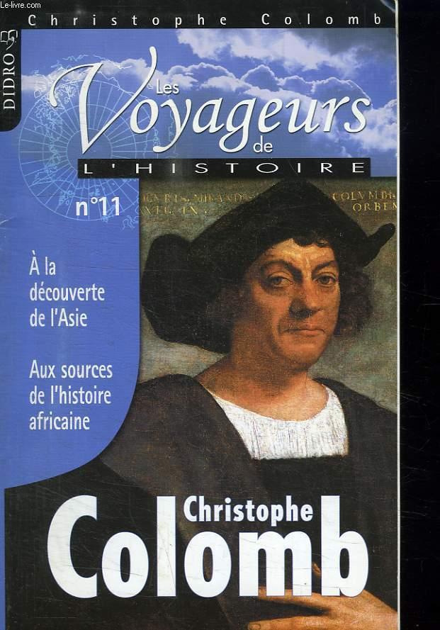 LES VOYAGEURS DE L HISTOIRE. N° 11. CHRISTOPHE COLOMB.