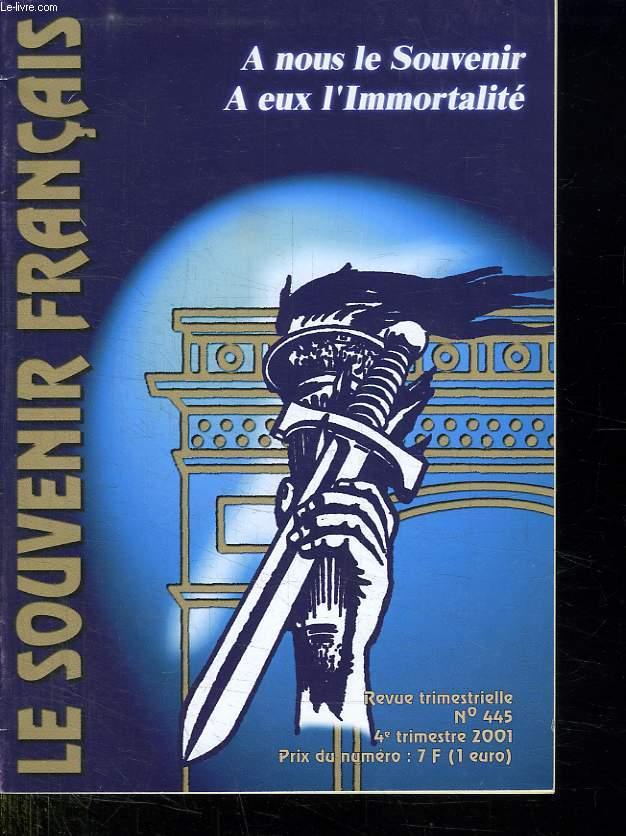 LE SOUVENIR FRANCAIS.  REVUE TRIMESTRIELLE N° 445. 4em TRIMESTRE 2001.