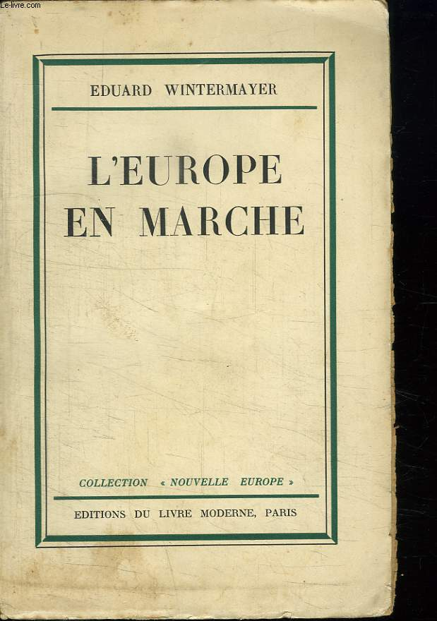 L EUROPE EN MARCHE.