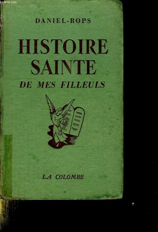 HISTOIRE SAINTE DE MES FILLEULS.