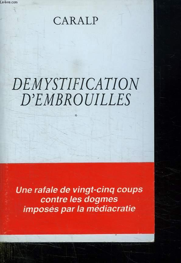 DEMYSTIFICATION D EMBROUILLES.