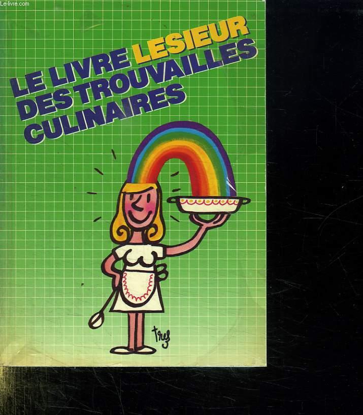 LE LIVRE LESIEUR DES TROUVAILLES CULINAIRES.