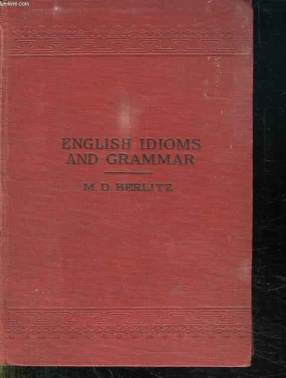 ENGLISH IDIOMS AND GRAMMAR.