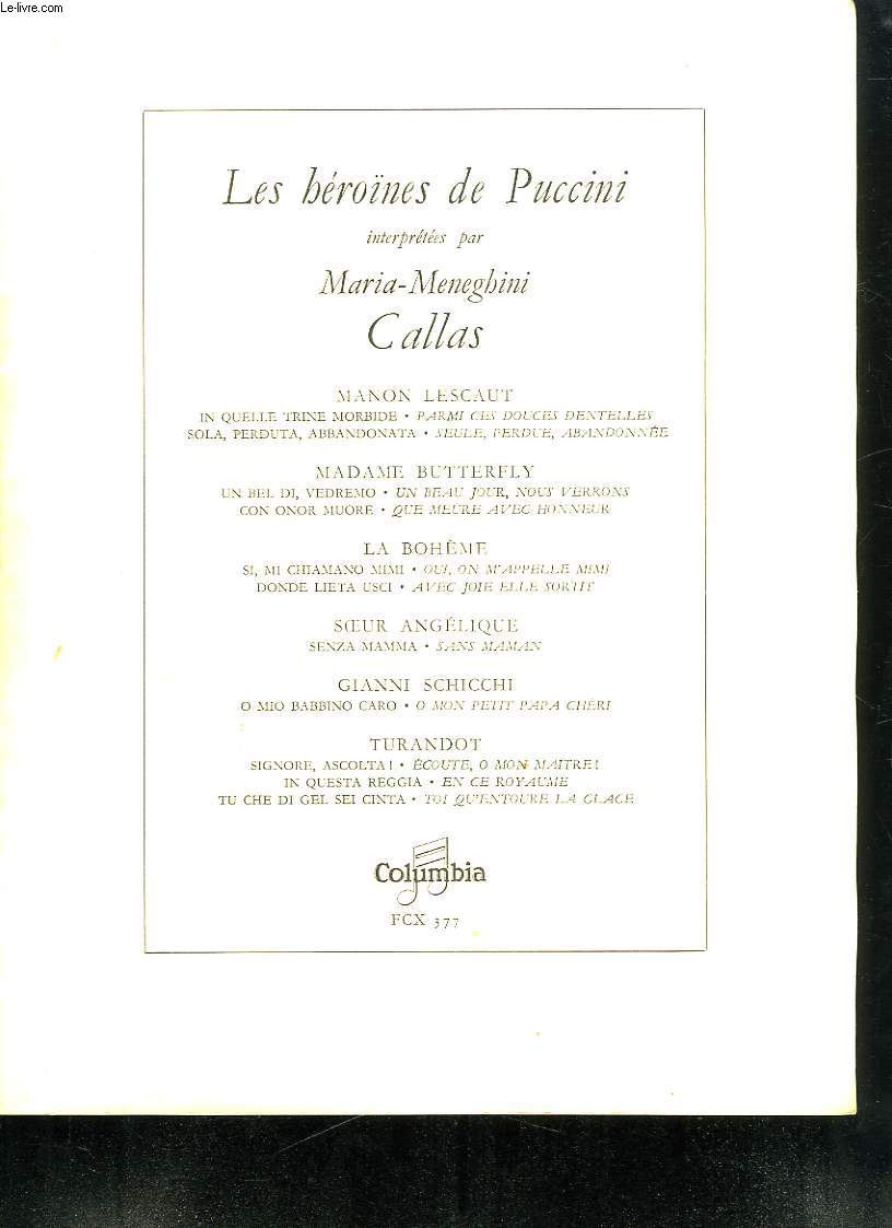 LES HEROINES DE PUCCINI PAR MARIA MENEGHINI CALLAS.