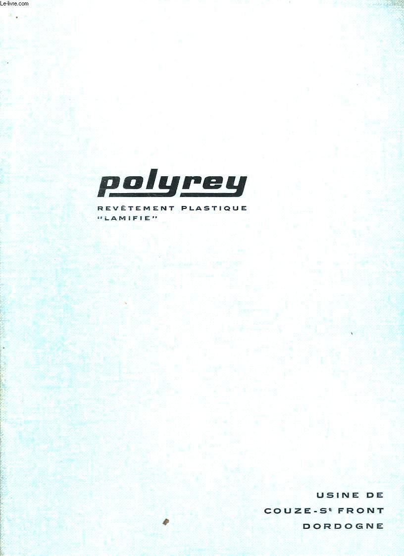 POLYREY. REVETEMENT PLASTIQUE LAMIFIE. USINE DE COUZE ST FRONT DORDOGNE. EXTRAIT DU N° 63 DE USINES D AUJOURD HUI.