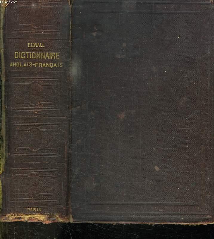 DICTIONNAIRE ANGLAIS FRANCAIS. A L USAGE DES ETABLISSEMENT D INSTRUCTION PUBLIQUE ET DES GENS DU MONDE 21em EDITION.