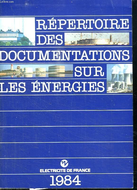 REPERTOIRE DES DOCUMENTATIONS SUR LES ENERGIES.