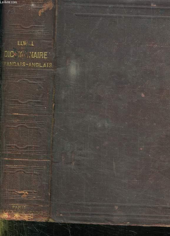 DICTIONNAIRE FRANCAIS ANGLAIS. A LUSAGE DES ETABLISSEMENT D INSTRUCTION PUBLIQUE ET DES GENS DU MONDE.