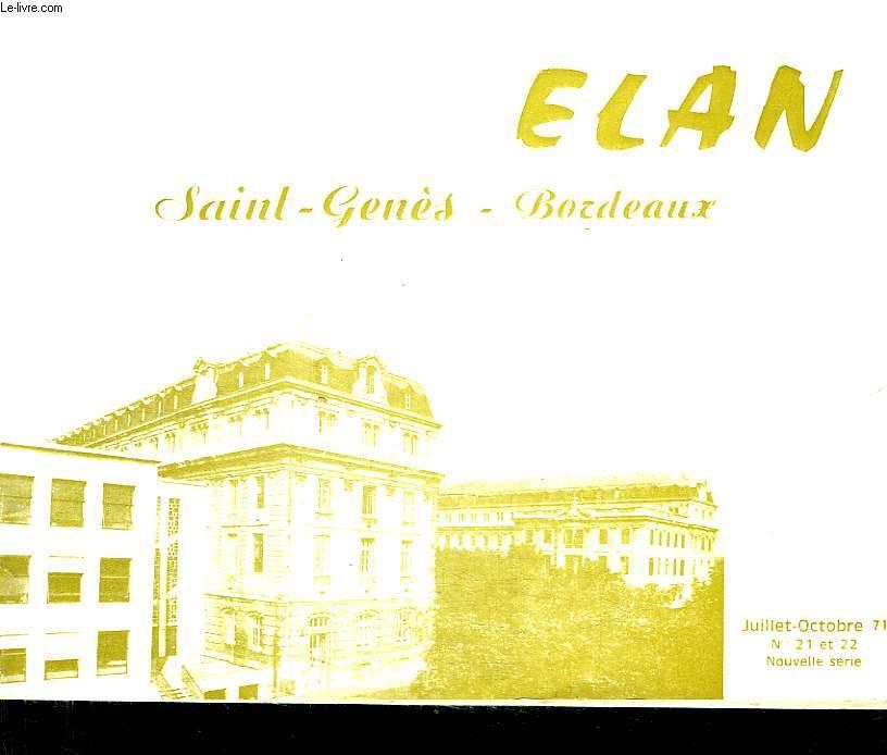 ELAN. SAINT GENES. BORDEAUX. JUILLET OCTOBRE 71. N° 21 ET 22. NOUVELLE SERIE.