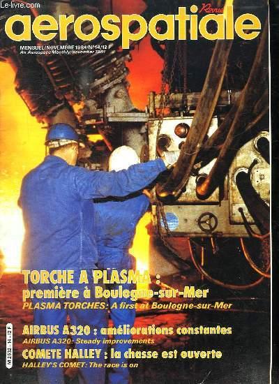 AEROSPATIALE. N° 14 NOVEMBRE 1984. SOMMAIRE: REVOLUTION TRANQUILLE A BOULOGNE SUR MER. L ATR EN CHAINE. EPSILON PREMIERE PERCEE A LEXPLORATION.