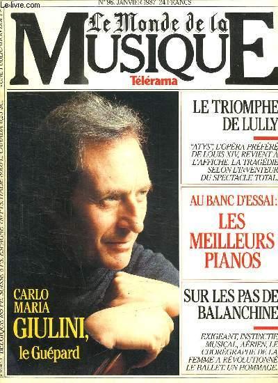 LE MONDE DE LA MUSIQUE N° 96 janvier 1987. SOMMAIRE: UNE TRENTAINE DE PIANOS A LA BARRE ET SEULEMENT LES MEILLEURS. BORDEAUX LA CINQUIEME VILLE DE FRANCE N A PAS LES INSTITUTIONS MISICALES QU ELLE MERITE.