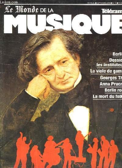 LE MONDE DE LA MUSIQUE N° 15 SEPTEMBRE 1979. SOMMAIRE: BERLIOZ. ITALIE FASCISTE. LA VIOLE DE GAMBE. CONCERTS RADIO TELEVISION. ANNA PRUCNAL.