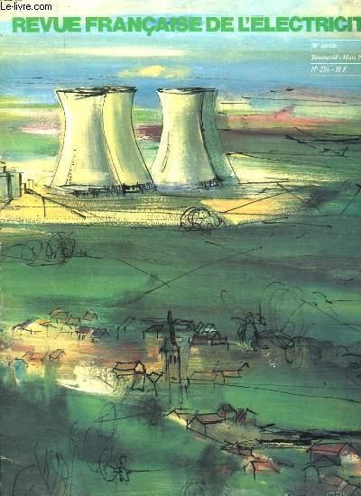 REVUE FRANCAISE DE L ECLECTRICITE N° 256. 50EM ANNEE. MARS 1977. SOMMAIRE: CARTES DES CENTRALES NUCLEAIRES DANS LE MONDE. MEDECINE NUCLEAIRE LES SOURCES RADIOACTIVES NON SCELLEES ET LEURS UTILISATION EN MEDECINE. FONTAINEBLEAU LA MAISON DES SIECLES.