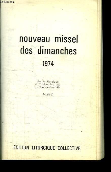 NOUVEAU MISSEL DES DIMANCHES 1974.