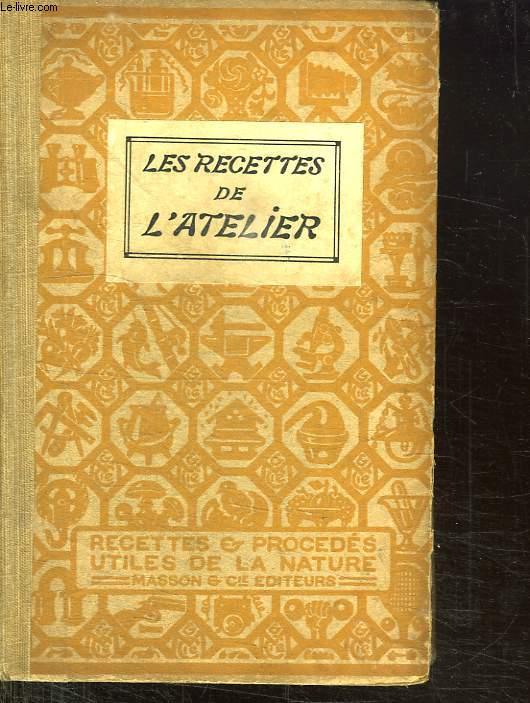 LES RECETTES DE L ATELIER.