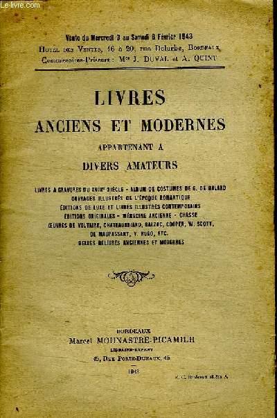 LIVRES ANCIENS ET MODERNES APPARTENANT A DIVERS AMATEURS.