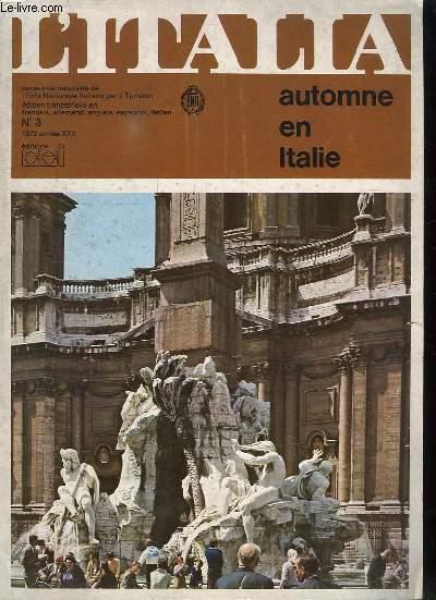 L ITALIA. AUTOMNE EN ITALIE. N°3. 1972. ANNEE XXV. SOMMAIRE: DECOUVERTE A POMPEI. PANORAMA ITALIEN. LE MUSEE DE SPECOLA.
