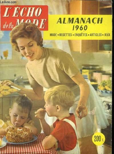 L ECHO DE LA MODE. ALMANACH 1960. MODE RECETTES. ENQUETES. ARTICLES. JEUX.