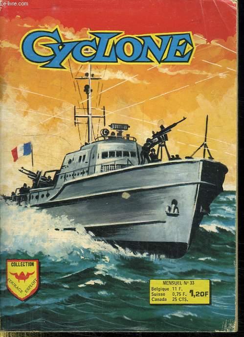CYCLONE N°33.