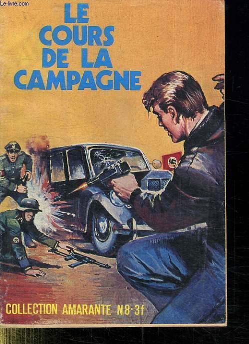 AMARANTE N°8. LE COURS DE LA CAMPAGNE.