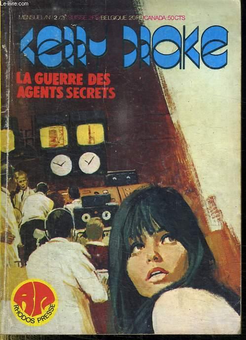 KERRY DROKE. LA GUERRE DES SECRET. N° 2.