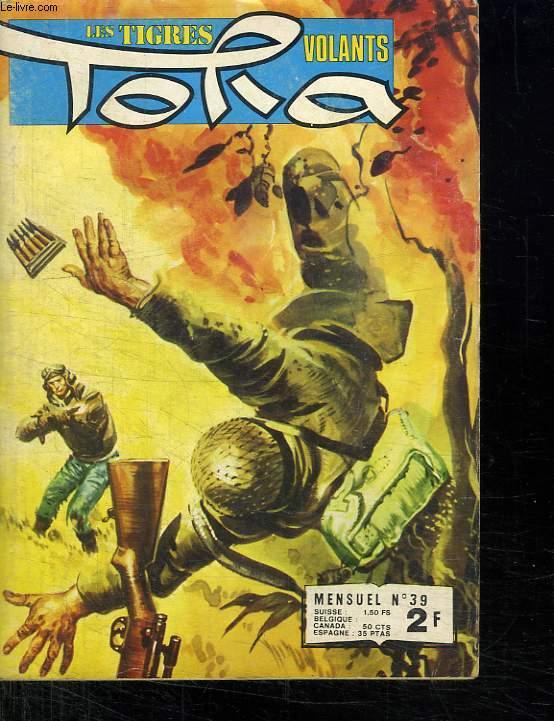 LES TIGRES VOLANTS. TORA. N° 39. ZERO 345.