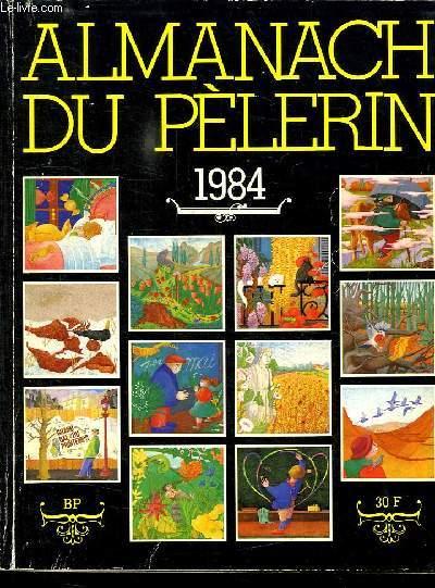 ALMANACH DU PELERIN 1984.