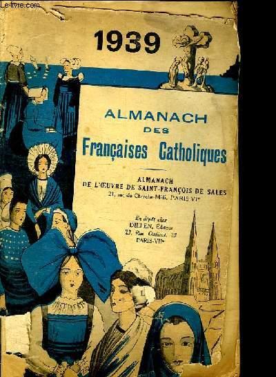 ALMANACH DES FRANCAISES CATHOLIQUES. 1939
