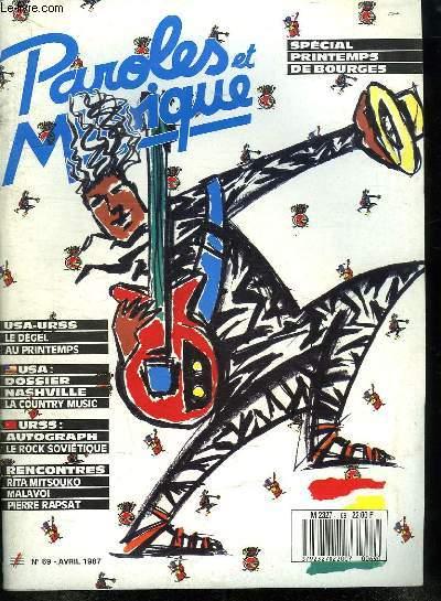 PAROLES ET MUSIQUE N° 69 AVRIL 1987. SOMMAIRE: RENCONTRE AVEC LES RITA MITSOUKO. DOSSIER NASHVILLE LA COUNTRY MUSIC...