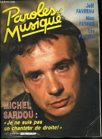 PAROLES ET MUSIQUE N° 67 FEVRIER 1987. SOMMAIRE: DOSSIER MICHEL SARDOU. RENCONTRE AVEC NINO FERRER...
