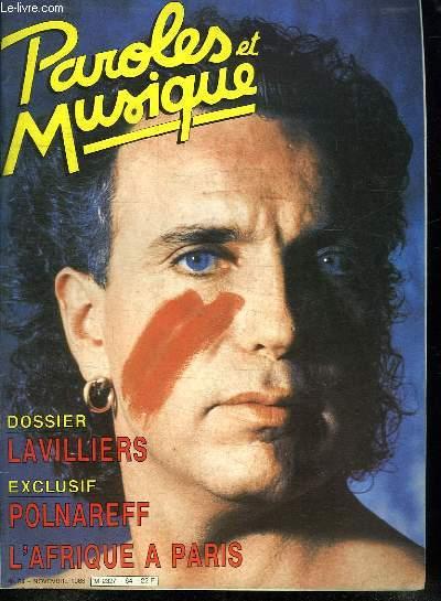 PAROLES ET MUSIQUE N° 64 NOVEMBRE 1986. SOMMAIRE: RENCONTRE AVEC MICHEL POLNAREFF. LES ENFANTS ET LA CHANSONS HENRI DES. LE METIER PIERRE DELANOE...