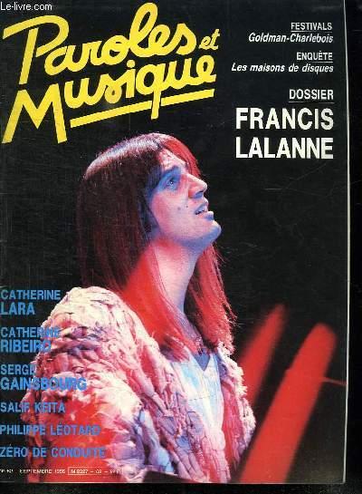 PAROLES ET MUSIQUE N° 62 SEPTEMBRE 1986. SOMMAIRE: SERGEGAINSBOURG ZERO DE CONDUITE. DOSSIER FRANCIS LALANNE...
