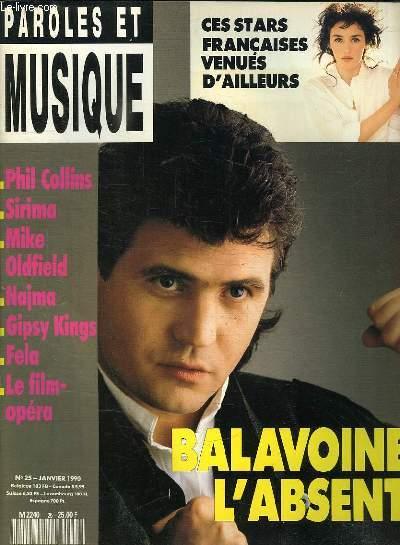 PAROLES ET MUSIQUE N° 25 JANVIER 1990. SOMMAIRE: BLIND TEST AVEC PHILIPPE MANOEUVRE. LA BELLE HISTOIRE DES GIPSY KINGS...