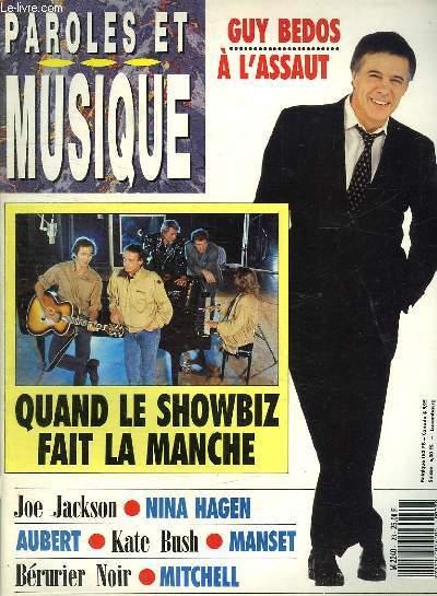 PAROLES ET MUSIQUE N° 23 NOVEMBRE 1989. SOMMAIRE: DOSSIER GUY BEDOS . PLEINS FEUX SUR LES CHORISTES. ROCK AU FEMININ NINA HAGEN...