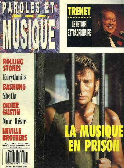 PAROLES ET MUSIQUE N° 22 OCTOBRE 1989. SOMMAIRE:DOSSIER TRENET LE PHENOMENE. ENQUETE LA MUSIQUE DERRIERE LES BARREAUX. ANNEES 50 LE JAZZ FRANCAIS SOUS INFLUENCE AMERICAINE...