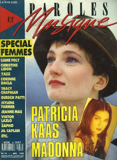 PAROLES ET MUSIQUE N° 18 MAI 1989. SOMMAIRE: SPECIAL FEMMES PATRICIA KAAS MADONNA...