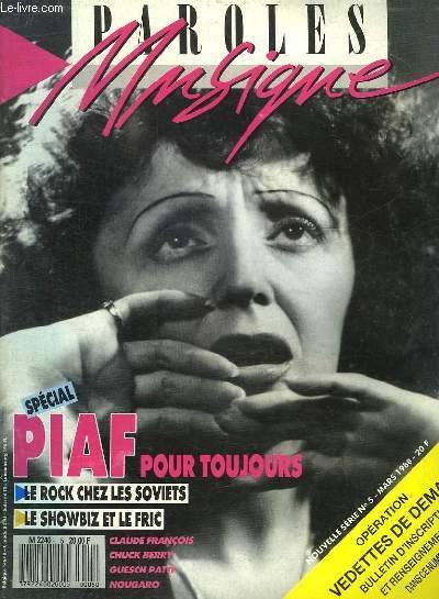 PAROLES ET MUSIQUE N° 5 MARS 1988. SOMMAIRE: SPECIAL PIAF POUR TOUJOURS. CLOCLO STAR DE LA SCENE...