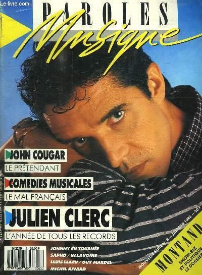 PAROLES ET MUSIQUE N° 3 JANVIER 1988. SOMMAIRE: JULIEN CLERC, JOHNNY HALLYDAY, GUY MARDEL, DANIEL BALAVOINE, YVES MONTAND...