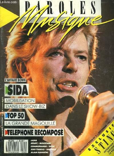 PAROLES ET MUSIQUE N° 2 DECEMBRE 1987. SOMMAIRE: SIDA L EVENEMENT. STING. TOP 50. ZOUC. ALAIN BARRIERE. AUBERT BERTIGNAC...
