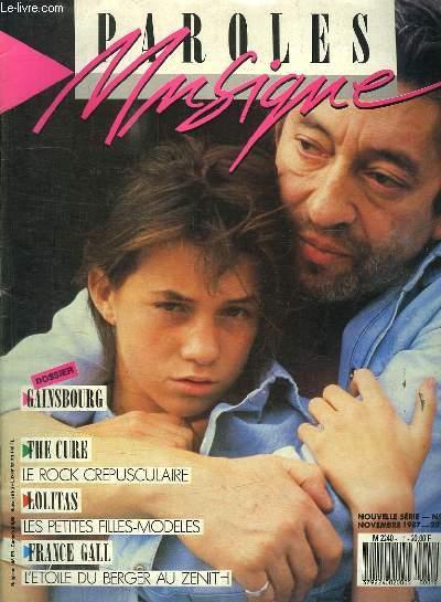 PAROLES ET MUSIQUE N° 1 NOVEMBRE 1987. SOMMAIRE: FRANCE GALL. GAINSBOURG. THE CURE. PINK FLYOD, PREVERT, THIERRY LE LURON, FRANK ALAMO...
