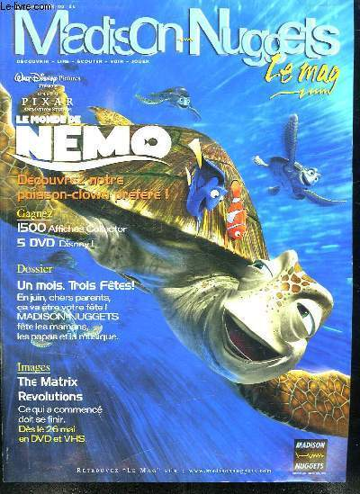 MADISON NUGGETS LE MAG. N° 130. MAI JUIN 2004. SOMMAIRE: FETES DE MERES. BD. AUDIO. VIDEO DVD. EVENEMENT LE MONDE DE NEMO.