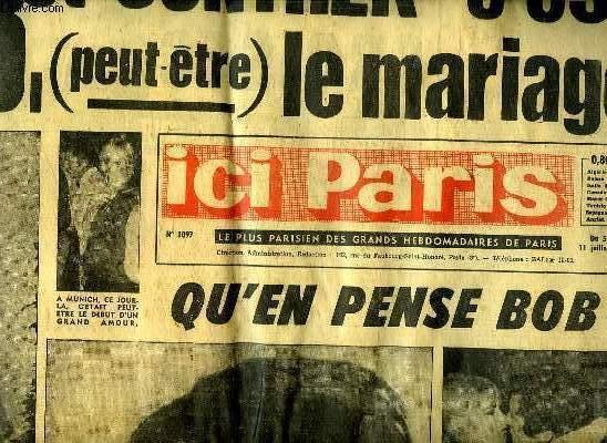 ICI PARIS N°1097. SOMMAIRE: B.B ET GUNTER C EST PEUT LE MARIAGE.