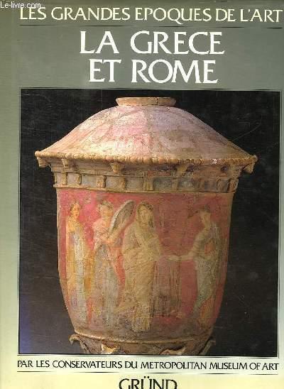 LES GRANDES EPOQUES DE L ART. LA GRECE ET ROME.