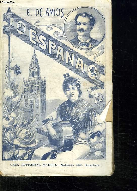 ESPANA. IMPRESIONES DE UN VIAJES HECHO DURANTE EL RAINADO DE D AMADEO I. TEXTE EN ESPAGNOL.