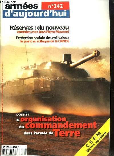 ARMEES D AUJOURD HUI N° 242. SOMMAIRE: LA PROTECTION SOCIALE DES MILITAIRES. BILAN SOCILA 1998. LE CADRE NOIR DE SAUMUR...