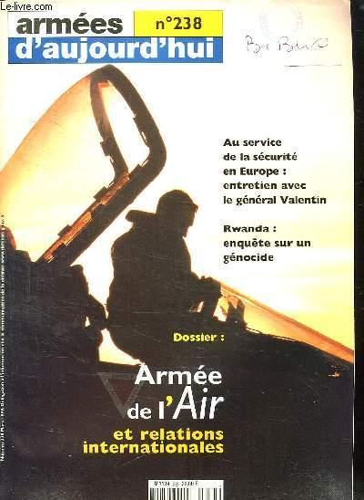 ARMEES D AUJOURD HUI N° 238. SOMMAIRE: ARMEE DE L AIR ET RELATIONS INTERNATIONALES. LE NAUTILUS. LE PRIX DE MARC FLAMENT...