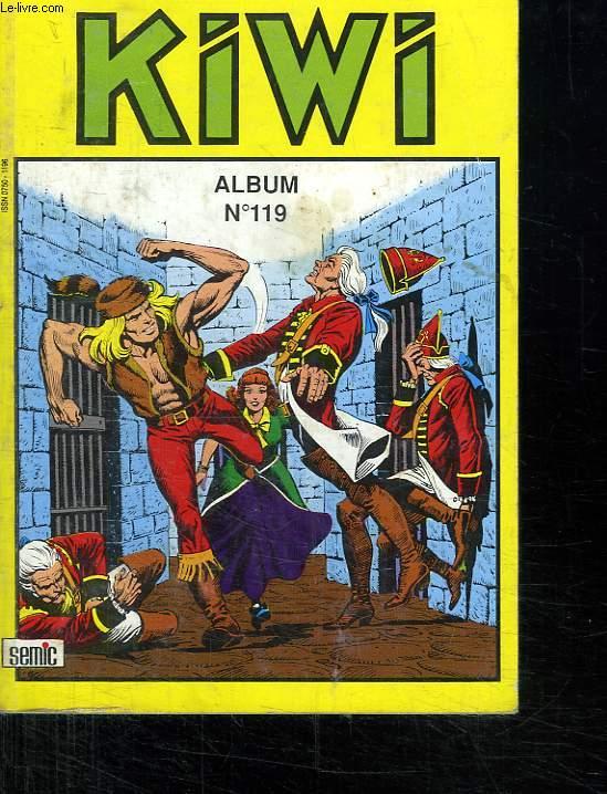 ALBUM KIWI N° 119. REGROUPE N°459 A 461.